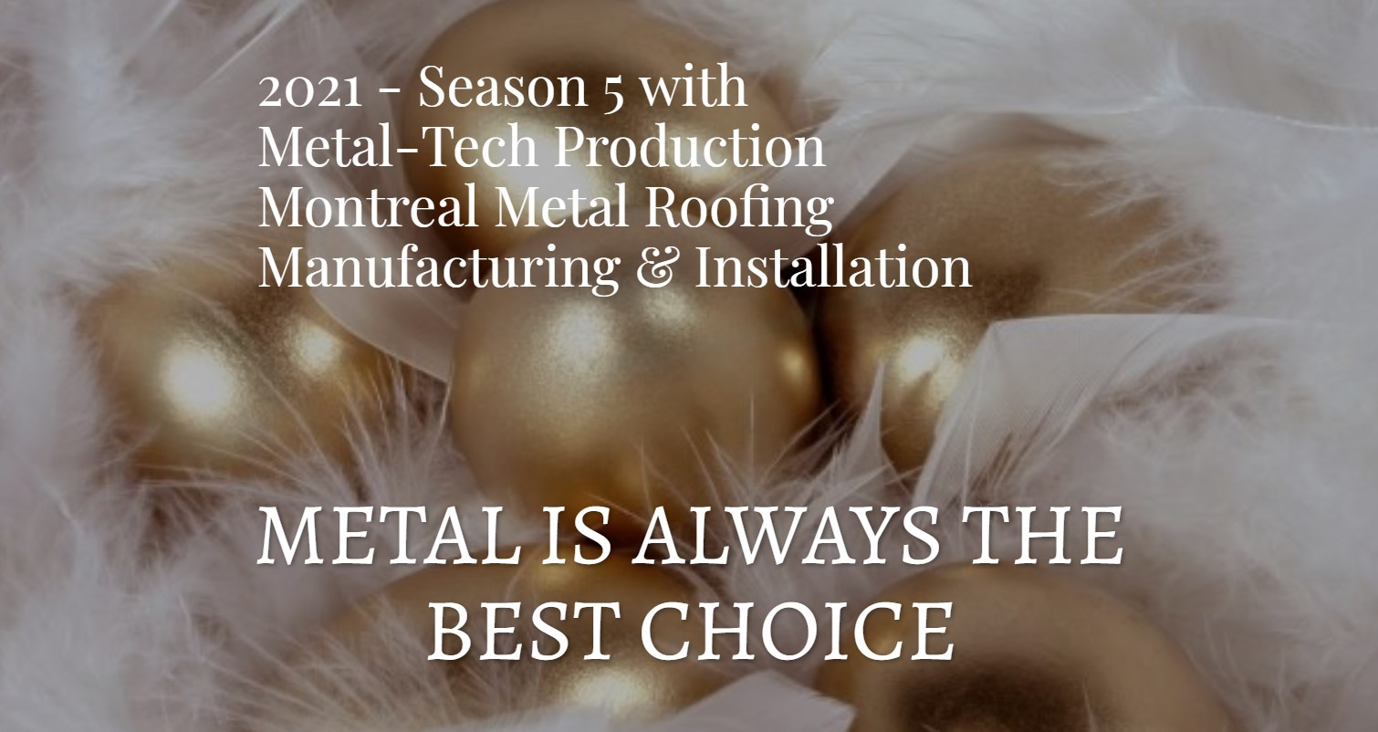 2021 Season Metal Roof Manufacturing & Installation